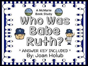 Who Was Babe Ruth? (Joan Holub) Book Study / Comprehension