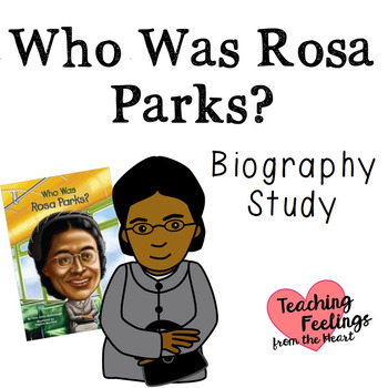 Who Was Rosa Parks? - A biography Study