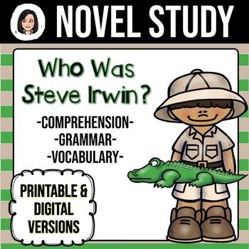 Who Was Steve Irwin? *NO-PREP* Novel Study