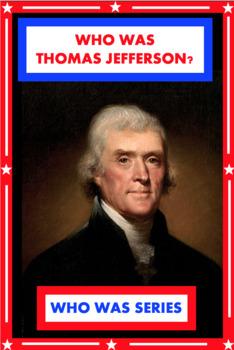 Who Was Thomas Jefferson? Book Unit