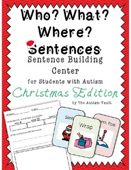 Who What Where Sentence Writing Center Christmas Edition
