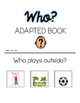 Who? What? Where? Wh-Question Adapted Book