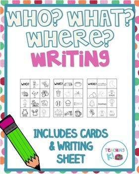 Who? What? Where? Writing Activity Great For Work on Writi