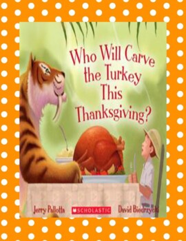 Who Will Carve the Turkey This Thanksgiving?  -- A Thanksg