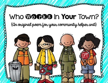 Who Works In Your Town?- A Community Helper Poem and Stude