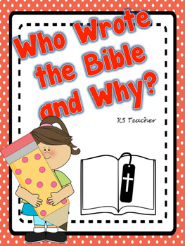 Who Wrote the Bible and Why?