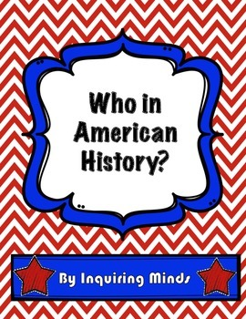 Who in American History?