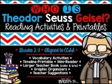 Who is Theodor Seuss Geisel? Reading Activities & Printables