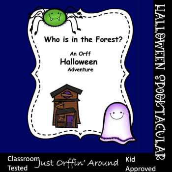 Who is in the forest? A Music and Movement Halloween Story