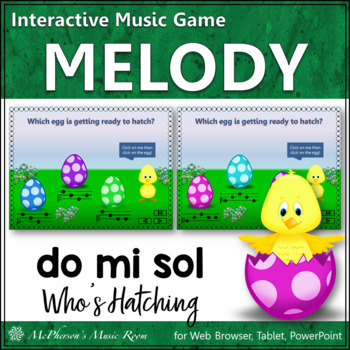 Who's Hatching? Interactive Melody Game (Do Mi Sol)