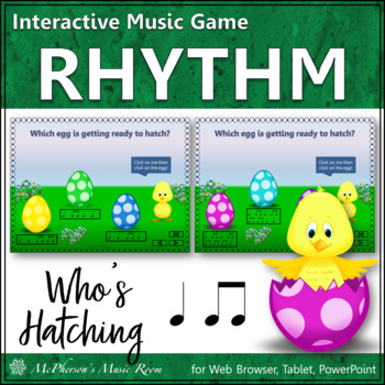 Who's Hatching? Interactive Rhythm Game (Eighth Notes & Qu
