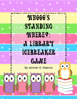 Who's Standing Where?: a Library Media Center Icebreaker