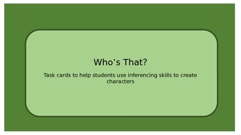Who's That?80 cards to help students use inferencing skill