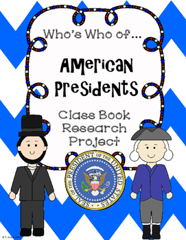 Who's Who of American Presidents Class Book Research Project