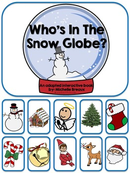 Who's in the Snow Globe? An Adapted Christmas Book {Autism