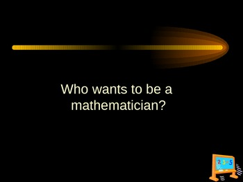 Who wants to be a mathematician?