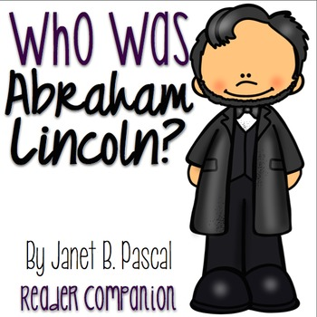 Who was Abraham Lincoln? by Janet B Pascal Reader Companion