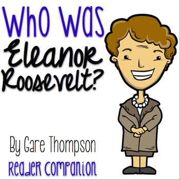 Who Was Eleanor Roosevelt? by Gare Thompson