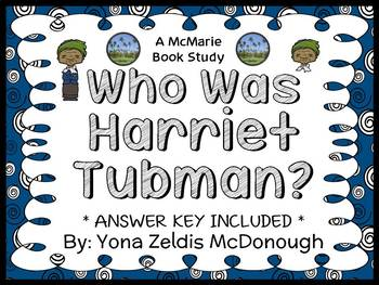 Who Was Harriet Tubman? (McDonough) Book Study / Reading C