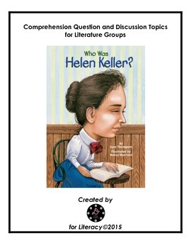 Who was Helen Keller? Literature Group Guide