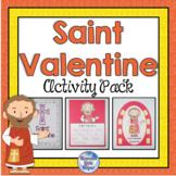 Who was Saint Valentine? {Heaven's Little Helper}
