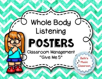 Whole Body Listening Posters and Classroom Rules/Songs