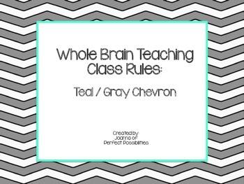 Whole Brain Teaching Class Rules (Teal / Gray Chevron Theme)