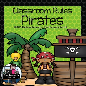 Classroom Rules: Ahoy Matey! {Pirate Theme}