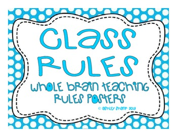 Whole Brain Teaching Classroom Rules Posters - Blue Polka Dots