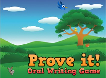 Whole Brain Teaching Prove it! Oral Writing Game