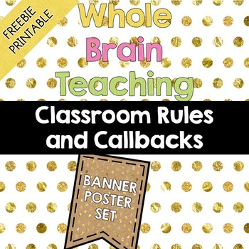 Whole Brain Teaching Rules and Callbacks FREEBIE - PRINTABLE