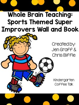 Whole Brain Teaching: Super Improvers Wall and Book