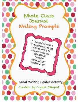 Whole Class Jounal Writing Prompts for Writing Center