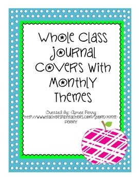 Whole Class Journal Covers With Monthly Themes Freebie