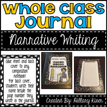 Whole Class Journals (Narrative Writing)