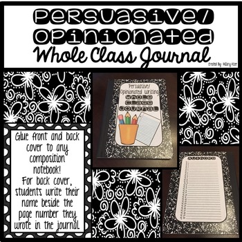 Whole Class Journals (Persuasive/Opinionated Writing)