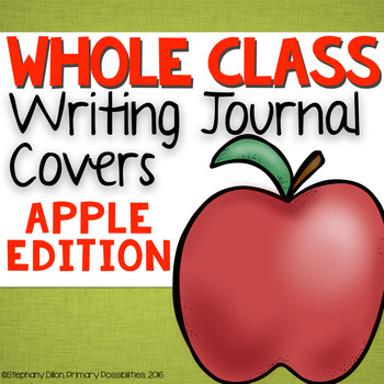 Whole Class Writing Journal Covers { Apple Edition }