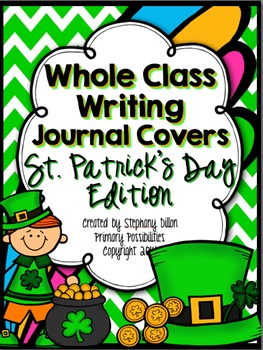 Whole Class Writing Journal Covers { St.Patrick's Day Edition }