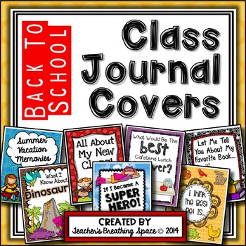 Whole Class Journal Covers for Back To School -- August/Se