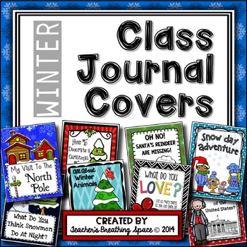 Whole Class Journal Covers for Winter - December/January/F