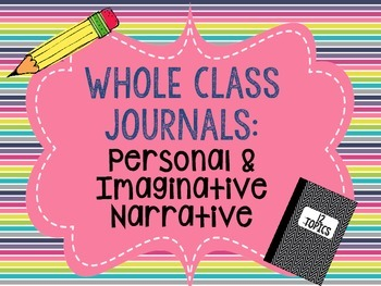 Whole Class Writing Journals #1: Narrative Writing (person