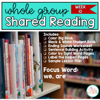 Whole Group Shared Reading Week 10