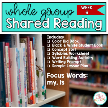 Whole Group Shared Reading Week 6