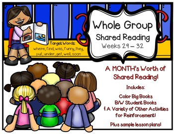 Whole Group Shared Reading BUNDLE Weeks 29-32