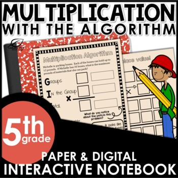 Whole Number Multiplication Algorithm Interactive Notebook Set