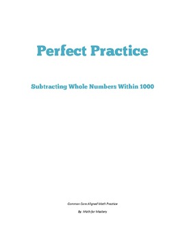 Whole Number Subtraction Within 1,000 Perfect Practice She