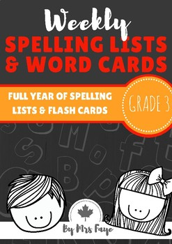 Whole Year of Grade 3 Spelling Lists and Word Cards - Cana