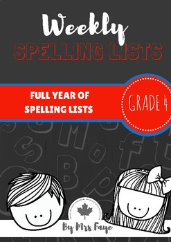 Whole Year of Grade 4 Spelling Lists - Canadian Version