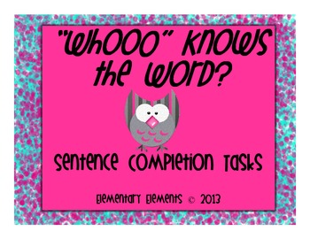 """Whooo"" Knows the Word? Sentence Completion Tasks"