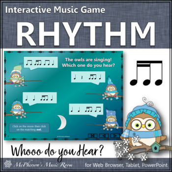 Whooo do you hear?  Interactive Rhythm Game (2 sixteenths/
